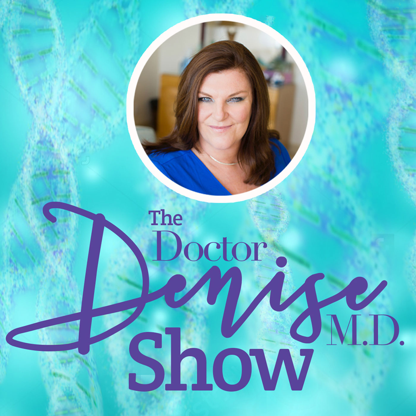 The Dr Denise MD Show
