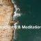 Psychiatry and Meditation